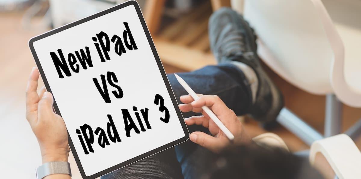 「iPad Air 3」と「新 iPad 7」の比較表