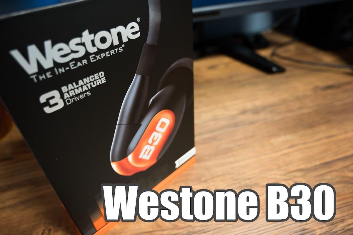 Westone B30 レビュー