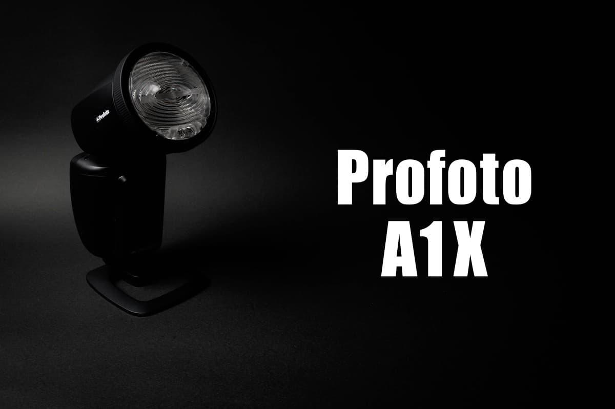 レビュー Profoto A1X